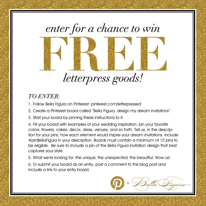 Pin this image and start pinning for a chance to win free letterpress goods from Bella Figura!
