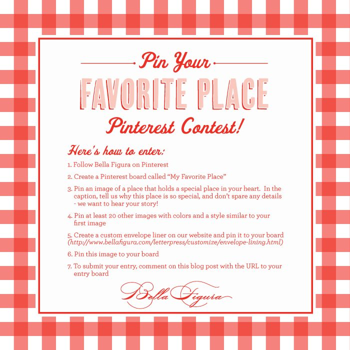Follow (and pin!) these instructions for Bella Figura's Pin Your Favorite Place Pinterest Contest!