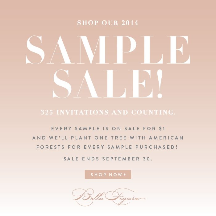 Shop Bella Figura's 2014 Sample Sale! All samples on sale for $1 each for 1 week + 1 tree planted with American Forests for every sample purchased.
