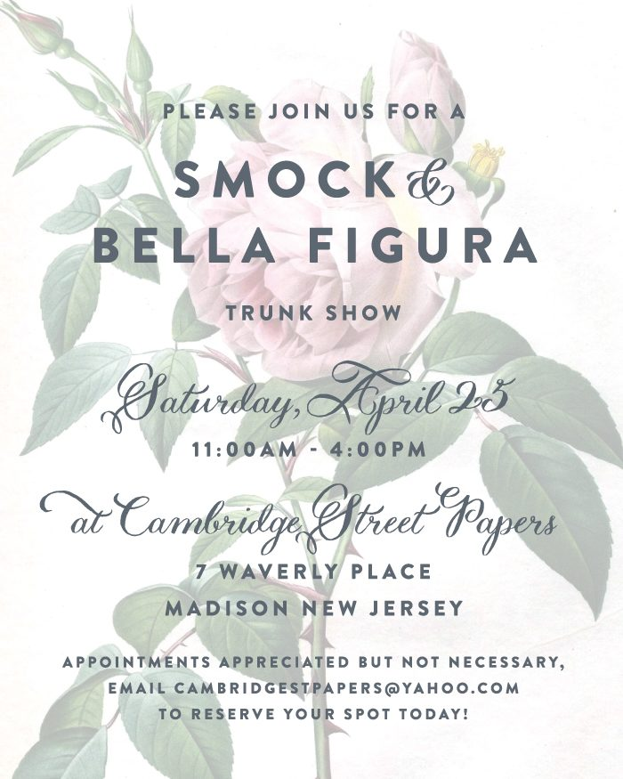 Smock + Bella Figura Trunk Show at Cambridge Street Papery