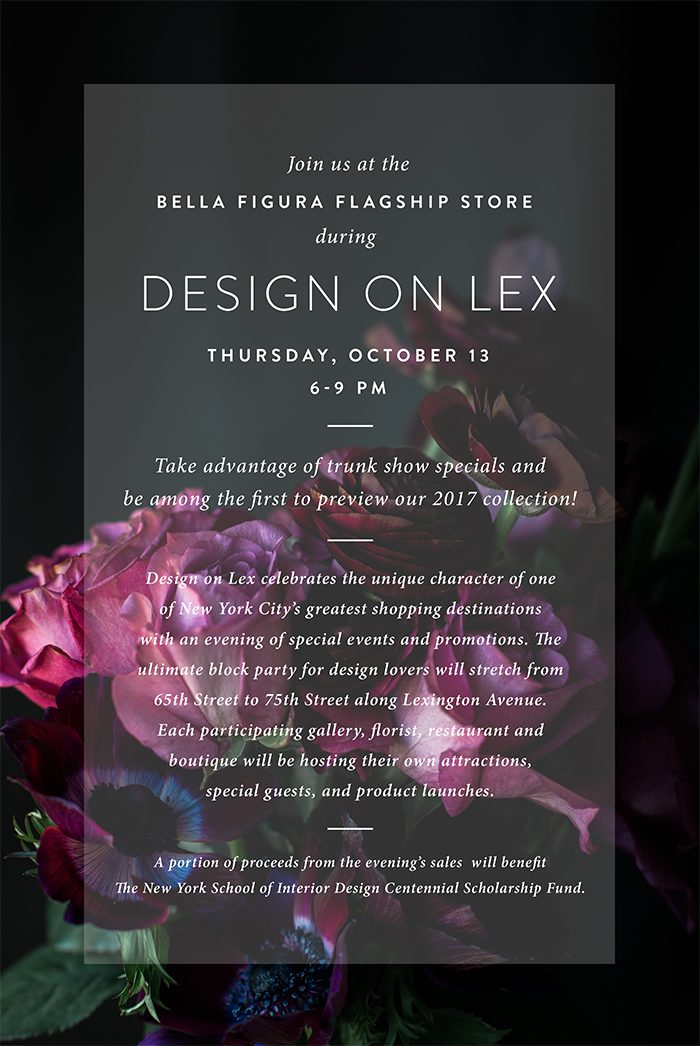 Join Bella Figura for Design on Lex