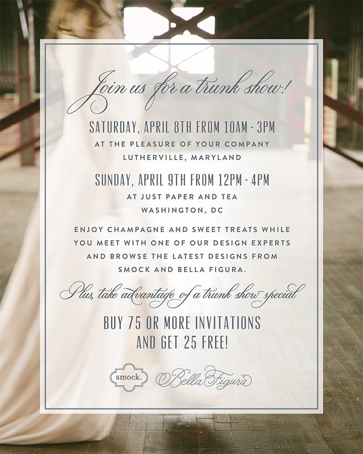Smock and Bella Figura trunk shows at Just Paper and Tea and The Pleasure of Your Company April 8th and 9th