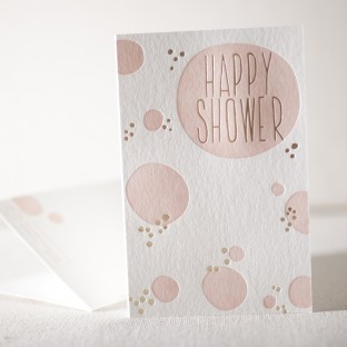 Happy Shower letterpress and foil card