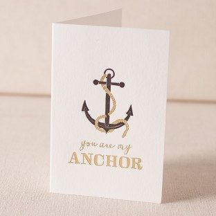 You Are My Anchor letterpress and foil card