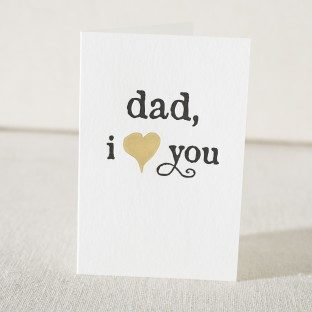 Dad I love you letterpress and foil card from Smock