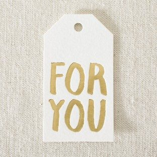 "Gold foil stamped ""for you"" die-cut gift tags from Smock"