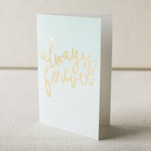 Always & Forever gold foil stamped love card from Smock
