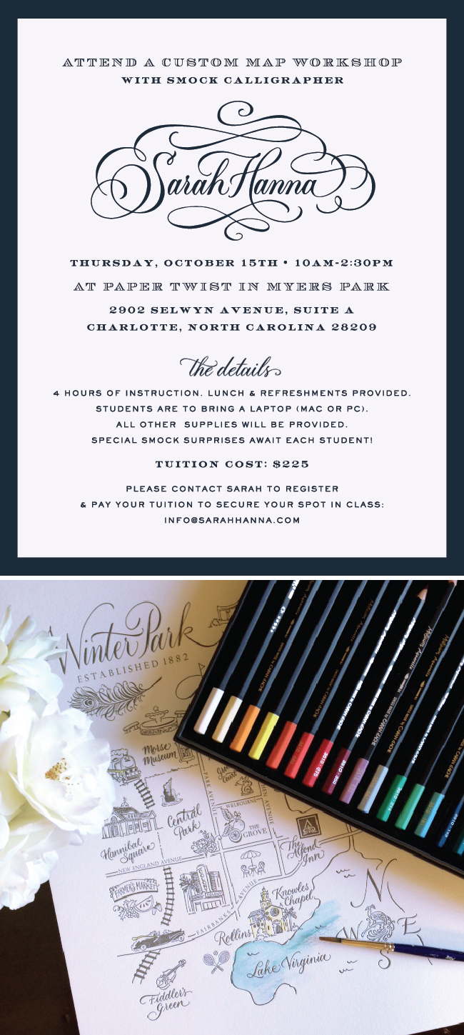 Smock Calligrapher Sarah Hanna to host a custom map making workshop with Smock retailer Paper Twist in Charlotte, North Carolina!