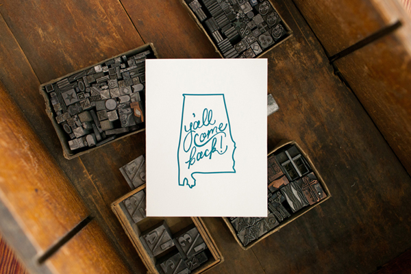 "Gorgeous ""Y'all Come Back"" Alabama lettepress print from Cotton and Pine."