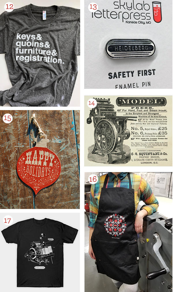 The 2017 Boxcar Press letterpress gift guide has gift ideas for the type-loving letterpress printer in your life - including letterpress t-shirts and more.