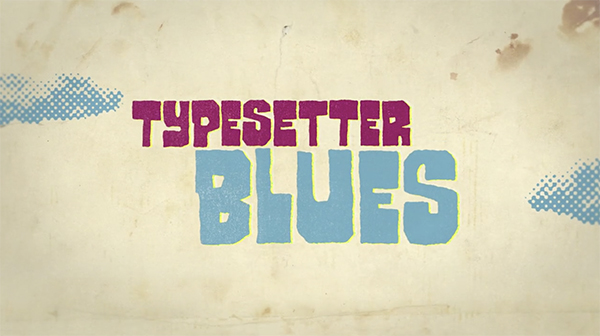 Typesetter-blues-letterpress-printing - inquisitive